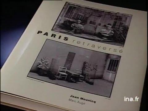 E. Atget : Paris - Jean Mounicq : Paris retraversé
