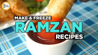 Make & Freeze Ramzan Special Recipes By Food Fusion