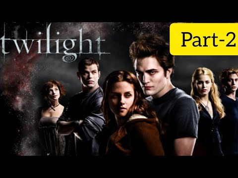 Twilight 2008 Full Movie Part-2 in Hindi 720p