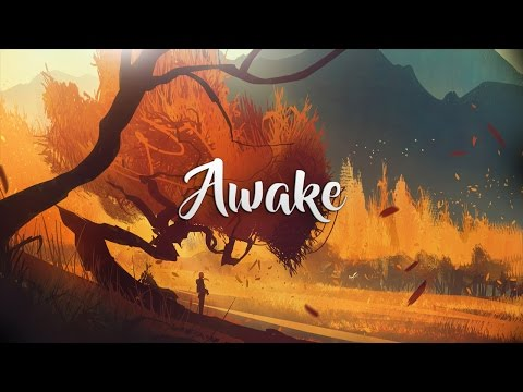 'Awake' | Beautiful Chillstep Mix