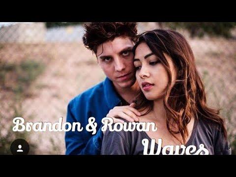 Brandon & Rowan (Browan) // Waves