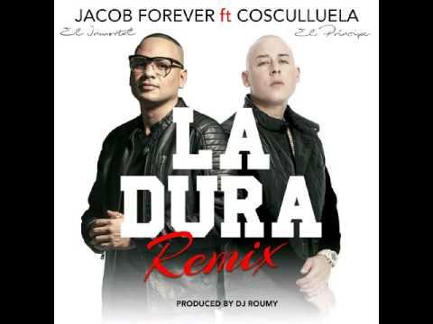 Letra La Dura (Remix) Jacob Forever Ft Cosculluela