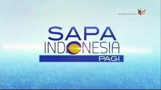 Sapa Indonesia Pagi - 30 Maret 2017