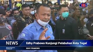 Menteri Edhy Prabowo, Kunjungi Pelabuhan Di Kota Tegal (HARIANSIBER TV)