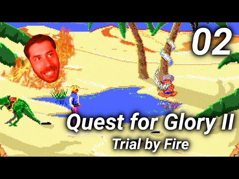 Quest for Glory II: Trial by Fire -2- LOST IN THE DESERT | Click & Schtick