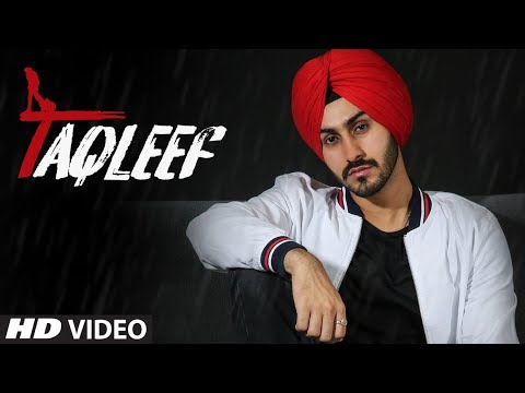 Taqleef: Rohanpreet Singh | Kirat Gill, Nirmaan | Goldboy | Latest Punjabi Songs 2018