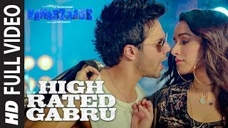 Video High Rated Gabru Full Video | Nawabzaade |  Varun Dhawan | Shraddha Kapoor | Guru Randhawa MP3, 3GP, MP4, WEBM, AVI, FLV April 2019