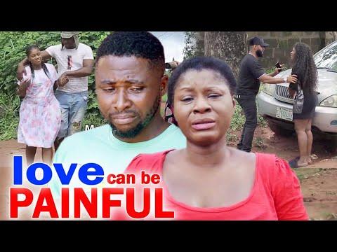 Love Can Be Painful Full Movie Season 7&8- Destiny Etico 2020 Latest Nigerian Nollywood Movie