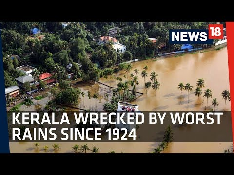 Kerala Floods | Kerala Wrecked By Worst Rains Since 1924