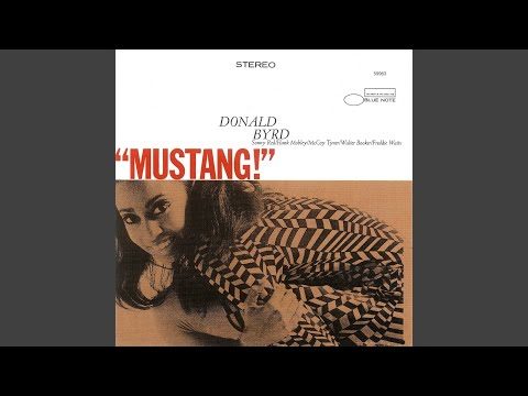Donald Byrd ‎– Mustang!