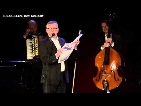 Artur Andrus - Ballada Dziadowska o Bielsku-Białej