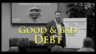 Week 10 – Good & Bad Debt
