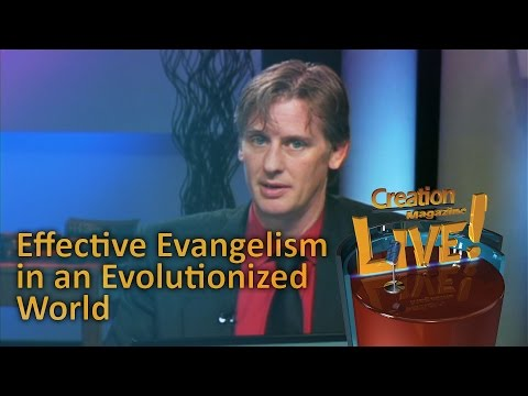 Effective Evangelism in an Evolutionized World — Creation Magazine LIVE! (2-21)