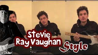 "Video John Mayer Plays "" Stevie Ray Vaughan"" Style  Live On Instagram 2018 MP3, 3GP, MP4, WEBM, AVI, FLV Juni 2018"
