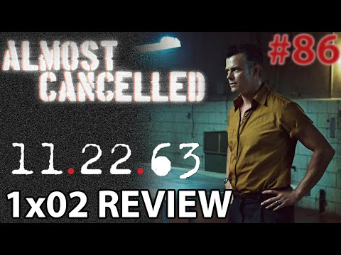 11.22.63 Episode 2 'The Kill Floor' Review