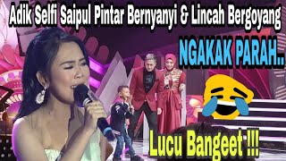 "Video Adik Selfi ""Saipul"" PINTAR BERNYAYI LUCU & Bikin NGAKAKk #Full 