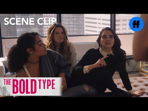 The Bold Type | Season 1, Episode 2: Kat, Jane & Sutton Test A New Sex Position | Freeform