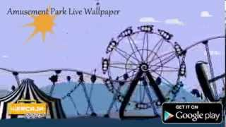 Amusement Park Live Wallpaper YouTube video