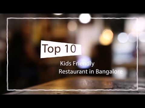 Top 10 Kids friendly Restaurant in Bangalore