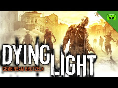 DYING LIGHT # 2 - Gemeinsam brutzeln «» Let's Play Dying Light Together | HD Gameplay