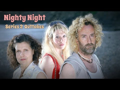 Nighty Night - Series 2 - Outtakes