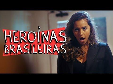 HEROÍNAS BRASILEIRAS