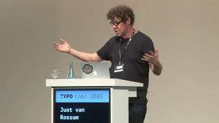 TYPO Labs 2018 | Just van Rossum
