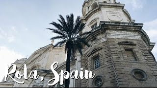 Rota Spain  city pictures gallery : ROTA, SPAIN VLOG