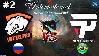 Дрались с ВП на РАВНЫХ | Virtus.Pro vs paiN #2 (BO2) | The International 2018