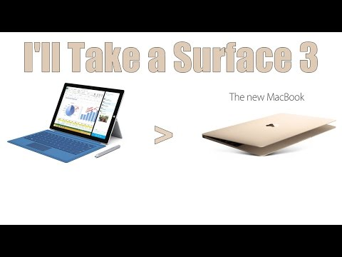 The Microsoft Surface 3:  I Would Buy it Over the 2015 MacBook