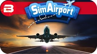 SIM AIRPORT Gameplay - HIGHWAY UPGRADES Lets Play SIMAIRPORT Alpha #9