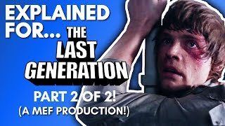 Star Wars Explained for The Last Generation! (Episode V: Part 2 of 2 - A MEF Production!)
