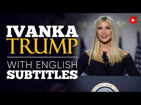 ENGLISH SPEECH | IVANKA TRUMP: What Do We Stand For? (English Subtitles)