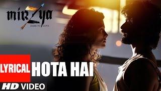 HOTA HAI  Lyrical  | MIRZYA | Shankar Ehsaan Loy | Rakeysh Omprakash Mehra | Gulzar | T-Series