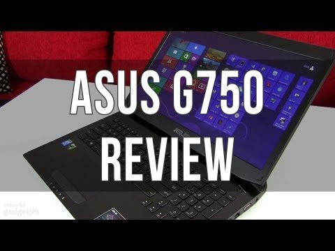 Asus G750 / G750JX review - gaming laptop and more