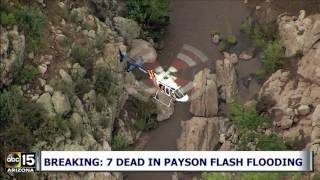 Seven people are confirmed dead and three are still missing after flash flooding in Payson, Arizona on Saturday.