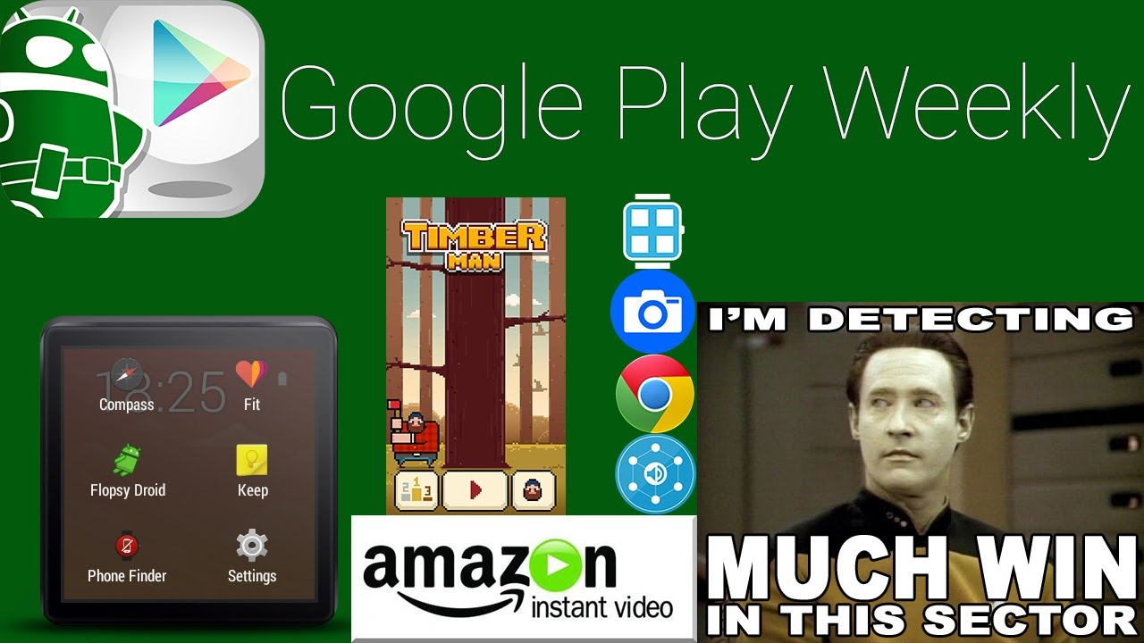 More Android Wear, Timberman makes you hate life, Amazon Instant Video – Google Play Weekly
