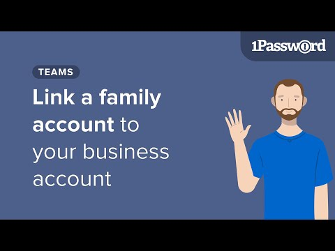 Link a family account to your business account