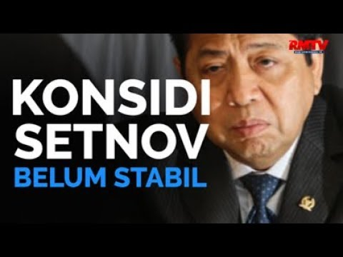 Kesehatan Setnov Belum Stabil
