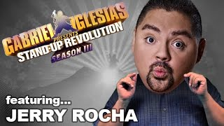 Jerry Rocha – Gabriel Iglesias presents: StandUp Revolution! (Season 3)