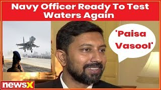 Navy Officer ready to test waters again, It was 'Paisa Vasool' says, Abhilash Tomy