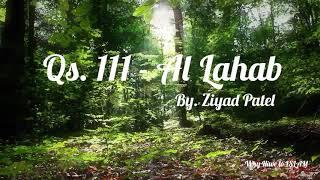 Murottal Qur'an Surat Al Lahab dari Ziyad Patel
