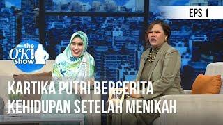 Download Video THE OK SHOW - Kartika Putri Bercerita Tentang Kehidupan Setelah Menikah [3 Desember 2018] MP3 3GP MP4