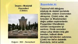 IMAMI MATURIDI HAZRETLERİ  3- YOLUMUZU AYDINLATANLAR