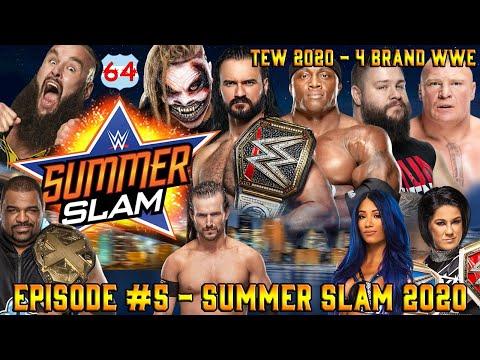 TEW 2020 - 4 Brand WWE | Episode 5: SummerSlam 2020 (The Premature Finale)