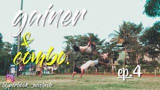 Gainer & combo Ep.4 /hyperhook aashish