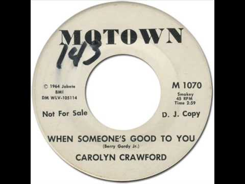 CAROLYN CRAWFORD - WHEN SOMEONE'S GOOD TO YOU [Motown 1070] 1964