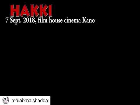 Hakki daga kamfanin iyantama zaanuna shi a film House cinema Kano ranar 7/9/2018