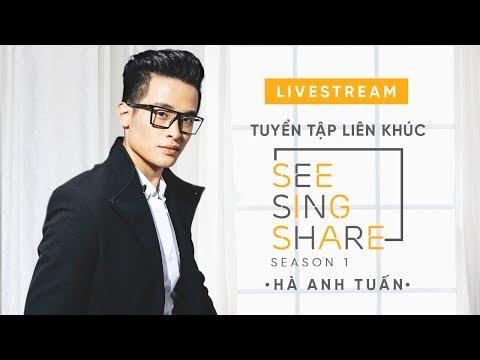 Live 24/7 : Tuyển tập ca khúc chọn lọc Hà Anh Tuấn