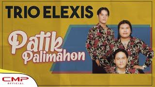 Trio Elexis - Patik Palimahon (Official Lyric Video)